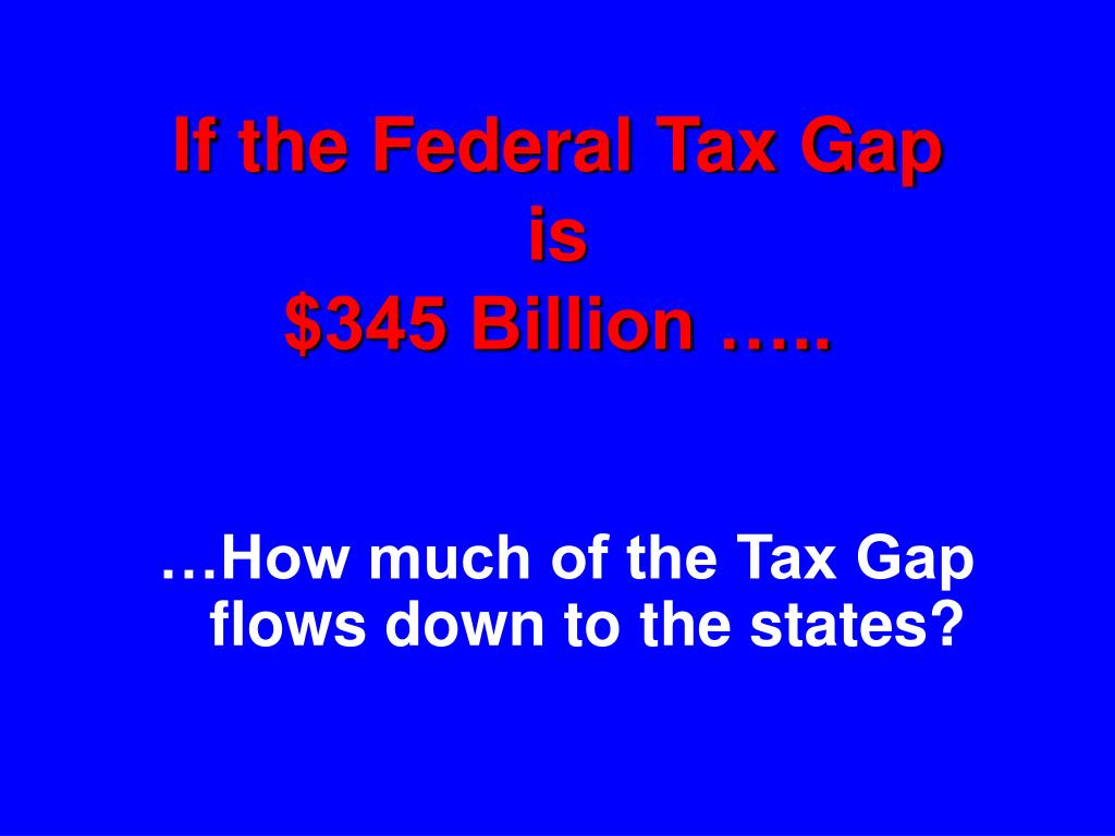 If the Federal Tax Gap
