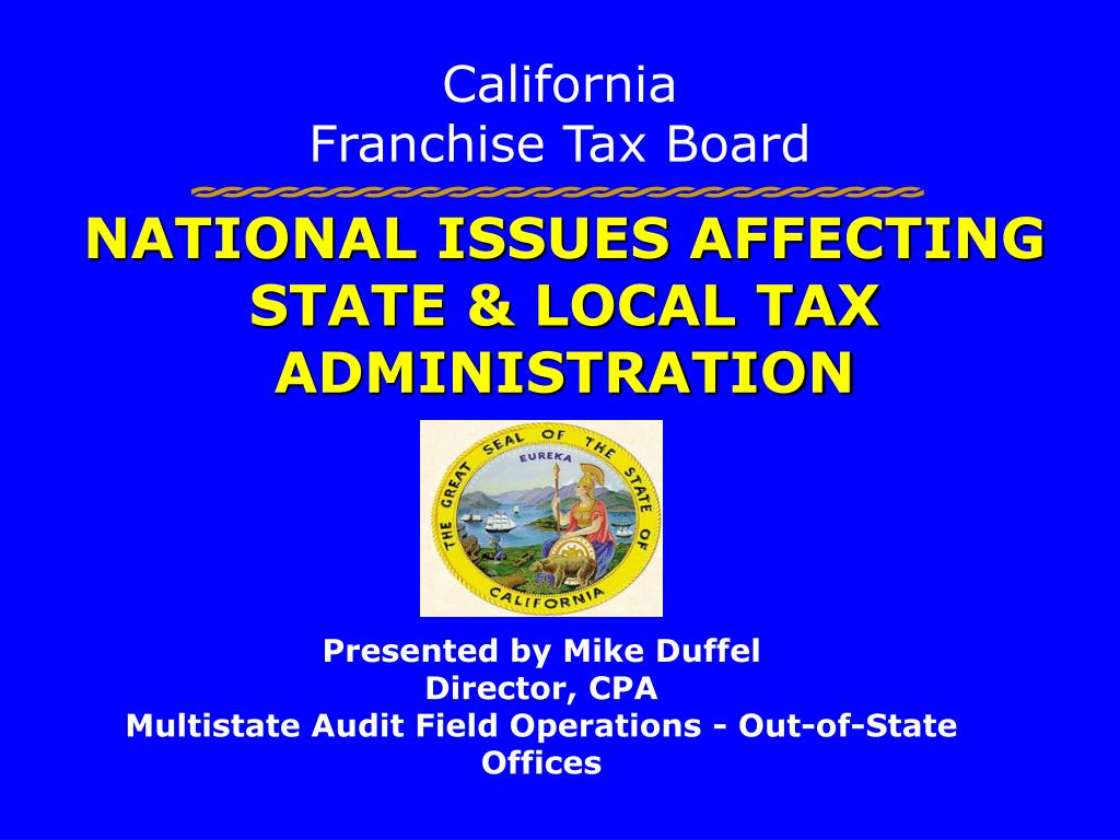 NATIONAL ISSUES AFFECTING STATE & LOCAL TAX ADMINISTRATION