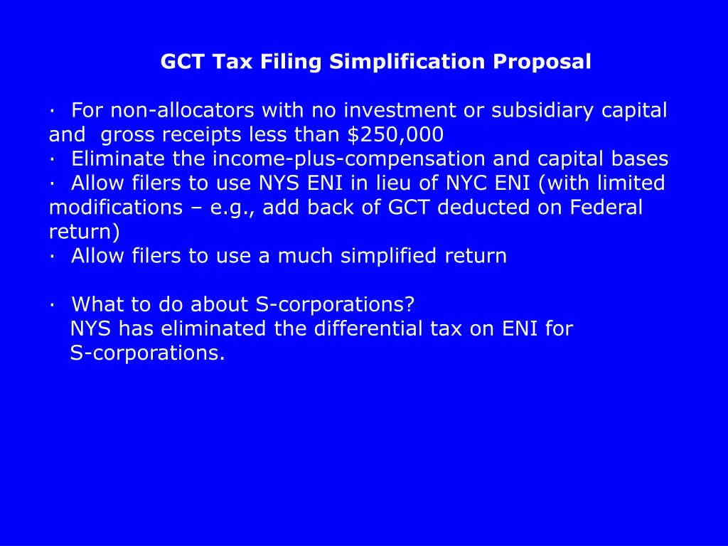 GCT Tax Filing Simplification Proposal