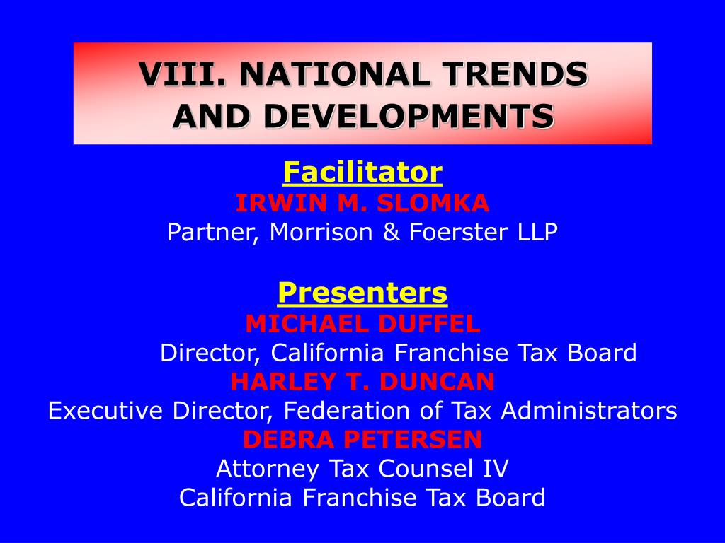 VIII. NATIONAL TRENDS