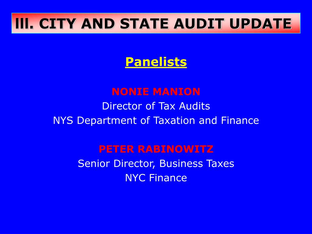 lll. CITY AND STATE AUDIT UPDATE