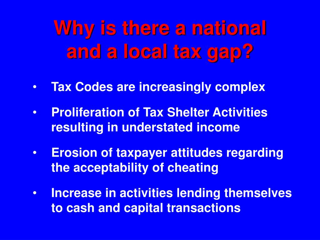 Why is there a national and a local tax gap?