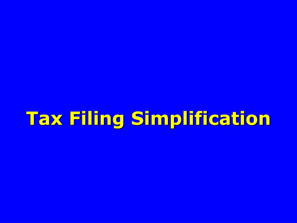 Tax Filing Simplification