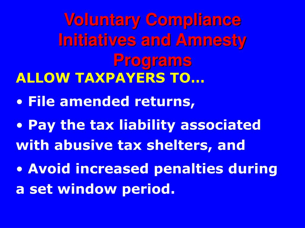 Voluntary Compliance Initiatives and Amnesty Programs