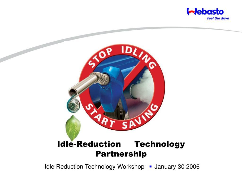 Idle-Reduction     Technology Partnership