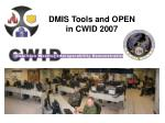dmis tools and open in cwid 2007