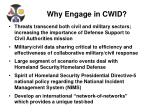 why engage in cwid