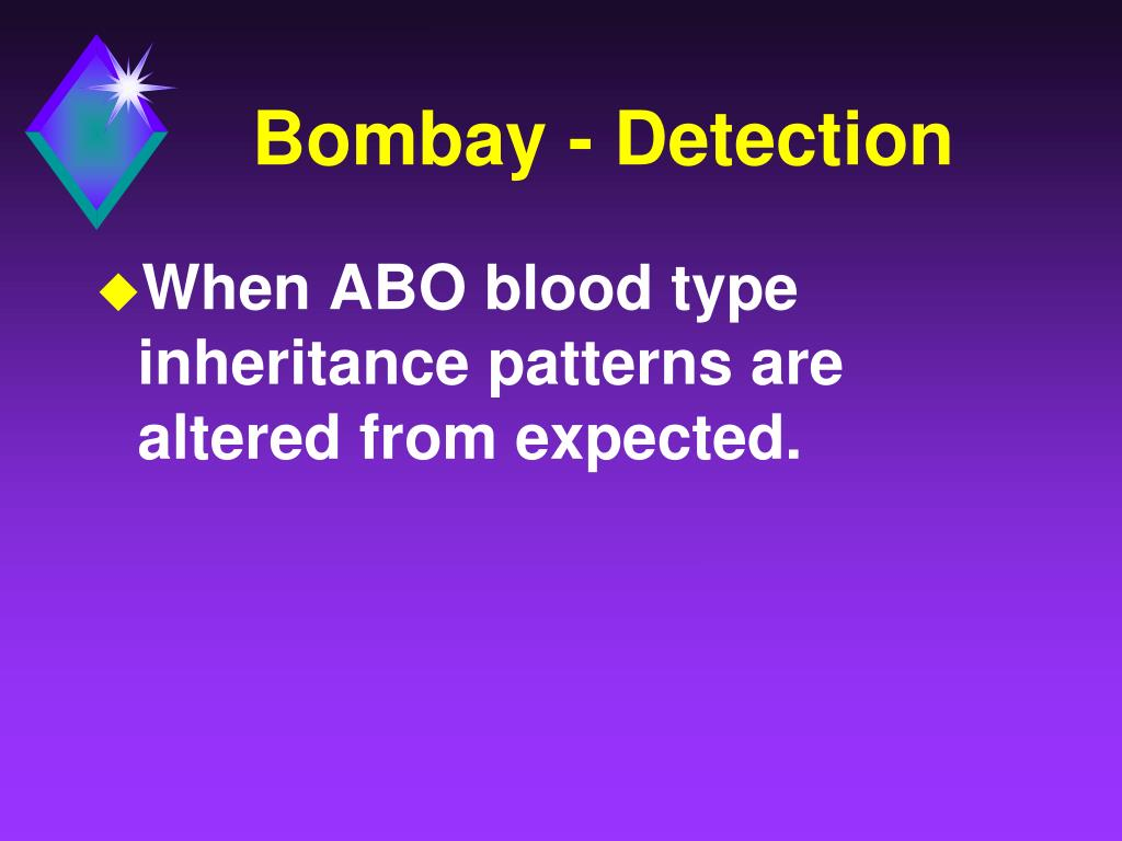 Bombay - Detection