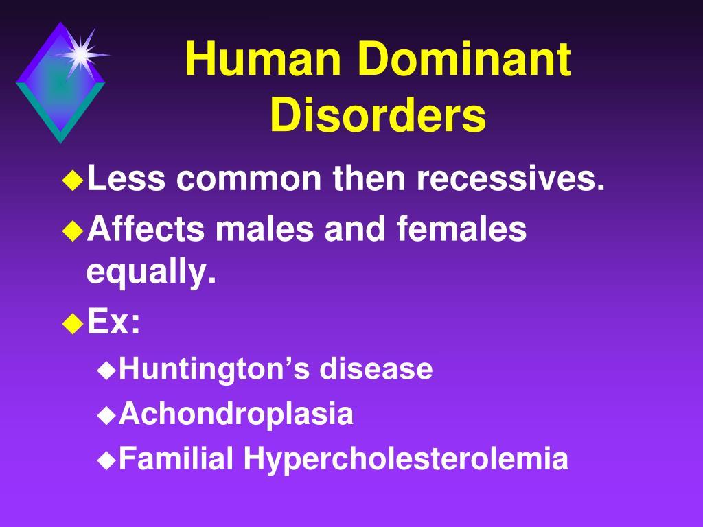 Human Dominant Disorders