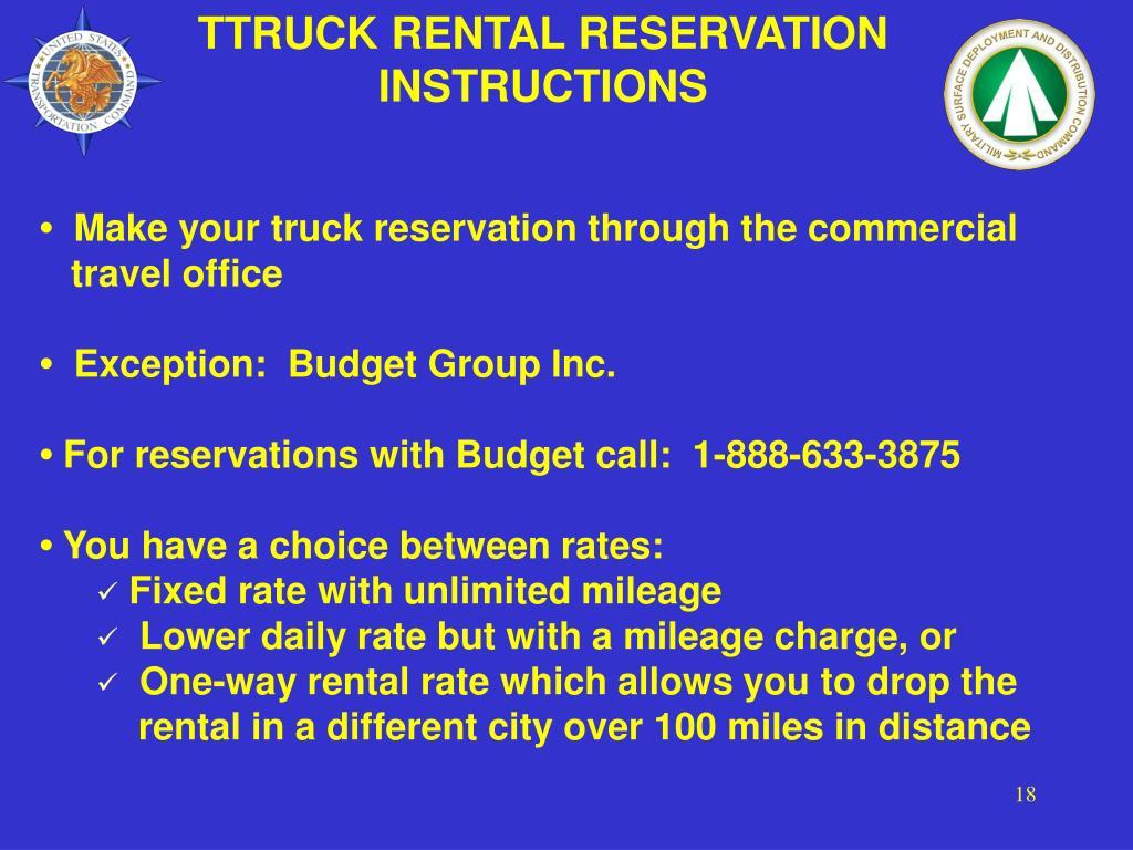 TTRUCK RENTAL RESERVATION INSTRUCTIONS