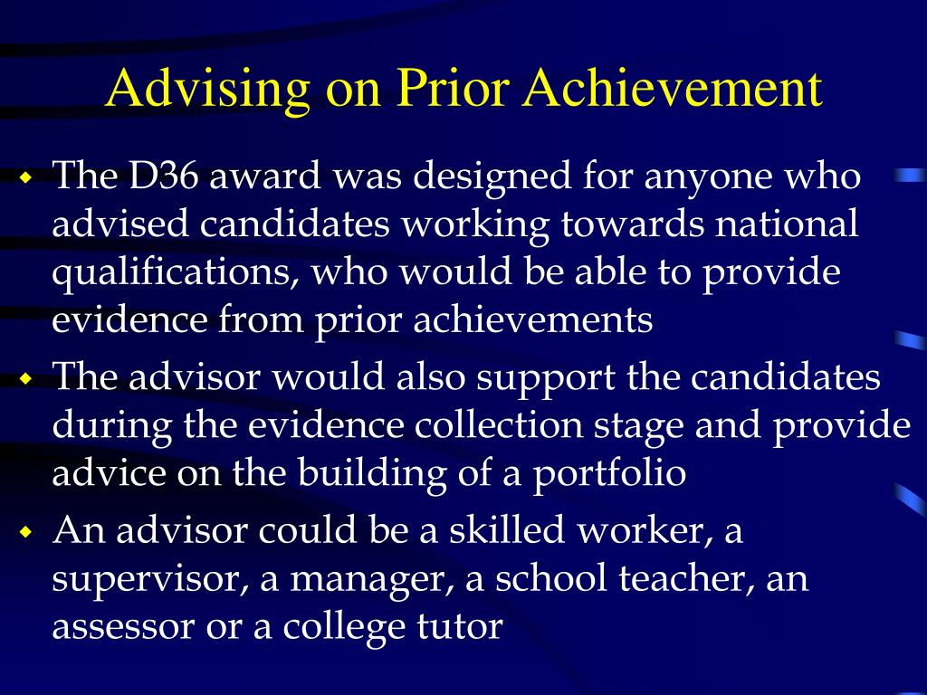 Advising on Prior Achievement