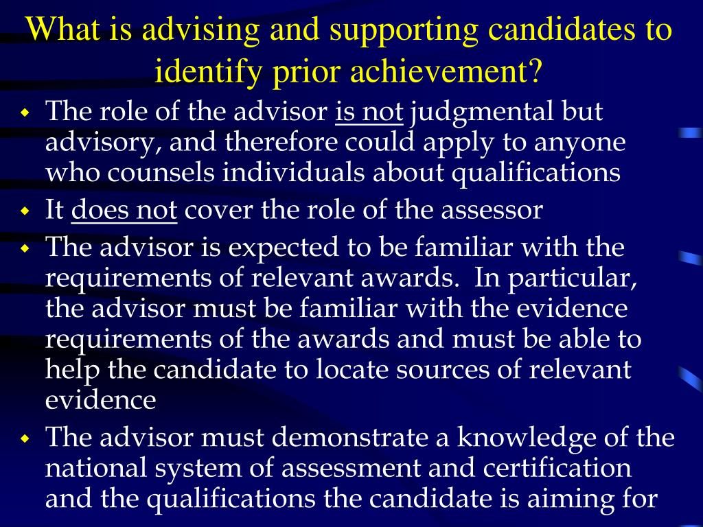 What is advising and supporting candidates to identify prior achievement?