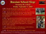 russian school siege storming the school friday september 3 2004