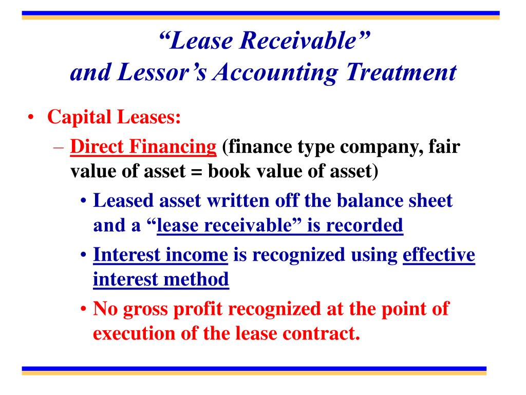 """Lease Receivable""                            and Lessor's Accounting Treatment"