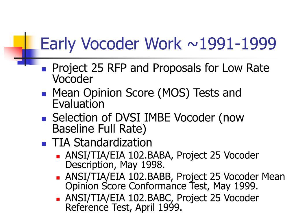 Early Vocoder Work ~1991-1999