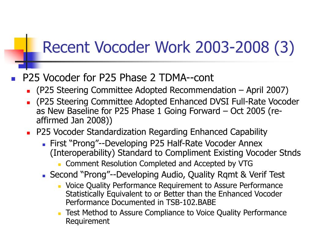 Recent Vocoder Work 2003-2008 (3)