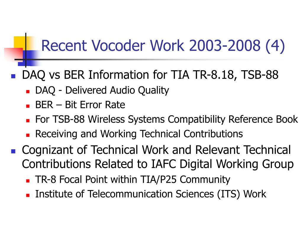 Recent Vocoder Work 2003-2008 (4)