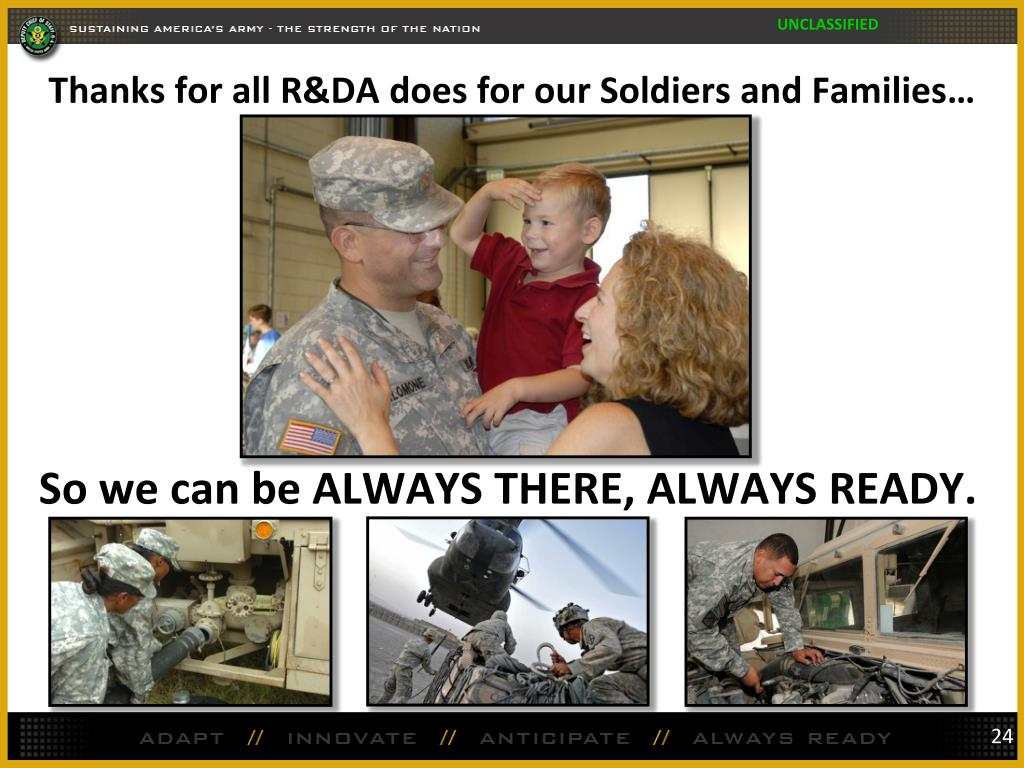 Thanks for all R&DA does for our Soldiers and Families…