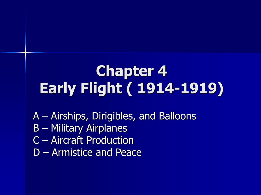 chapter 4 early flight 1914 1919