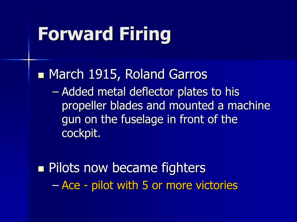 Forward Firing