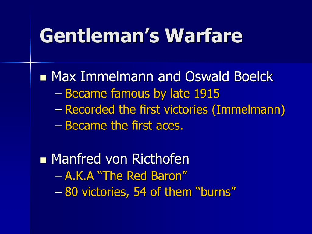 Gentleman's Warfare