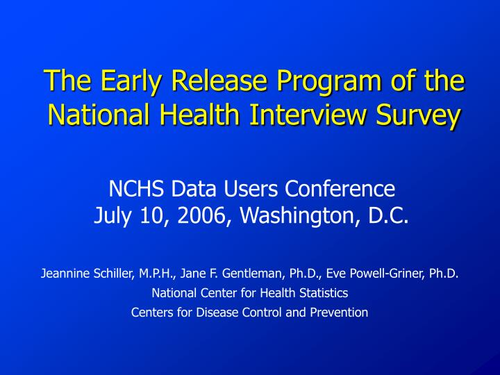 The Early Release Program of the National Health Interview Survey