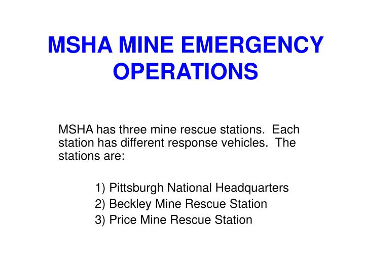Msha mine emergency operations