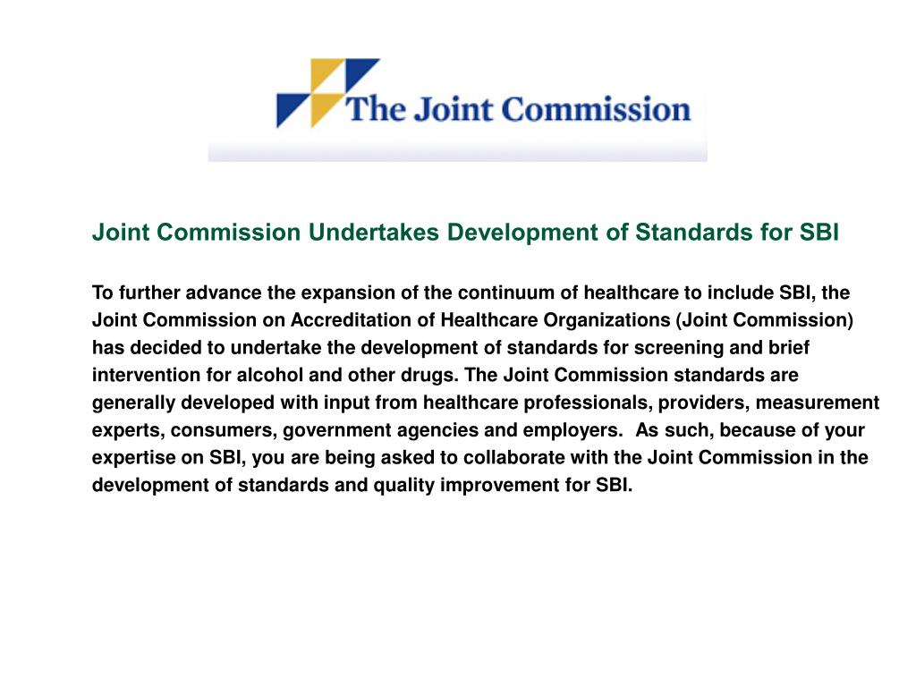 Joint Commission Undertakes Development of Standards for SBI