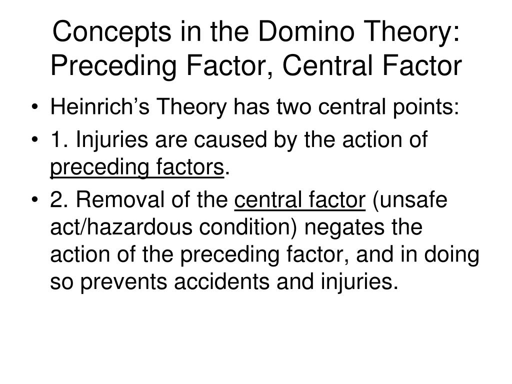 Concepts in the Domino Theory: Preceding Factor, Central Factor