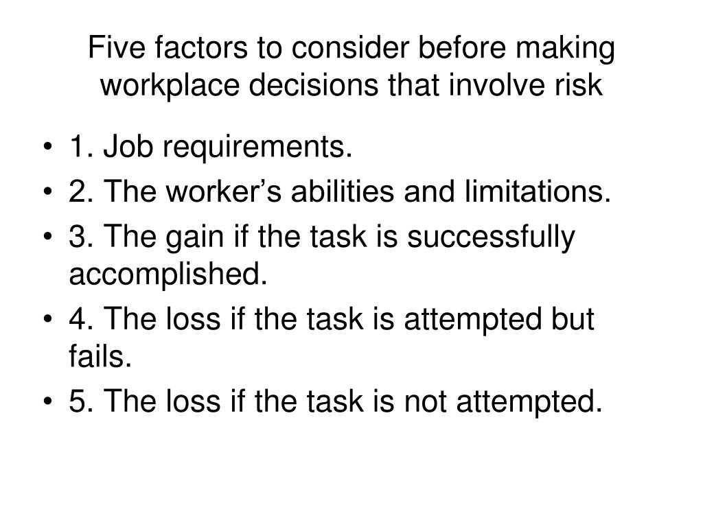 Five factors to consider before making workplace decisions that involve risk