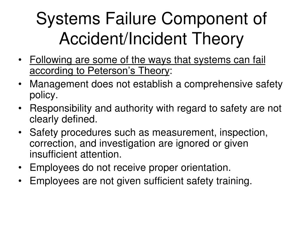 Systems Failure Component of Accident/Incident Theory