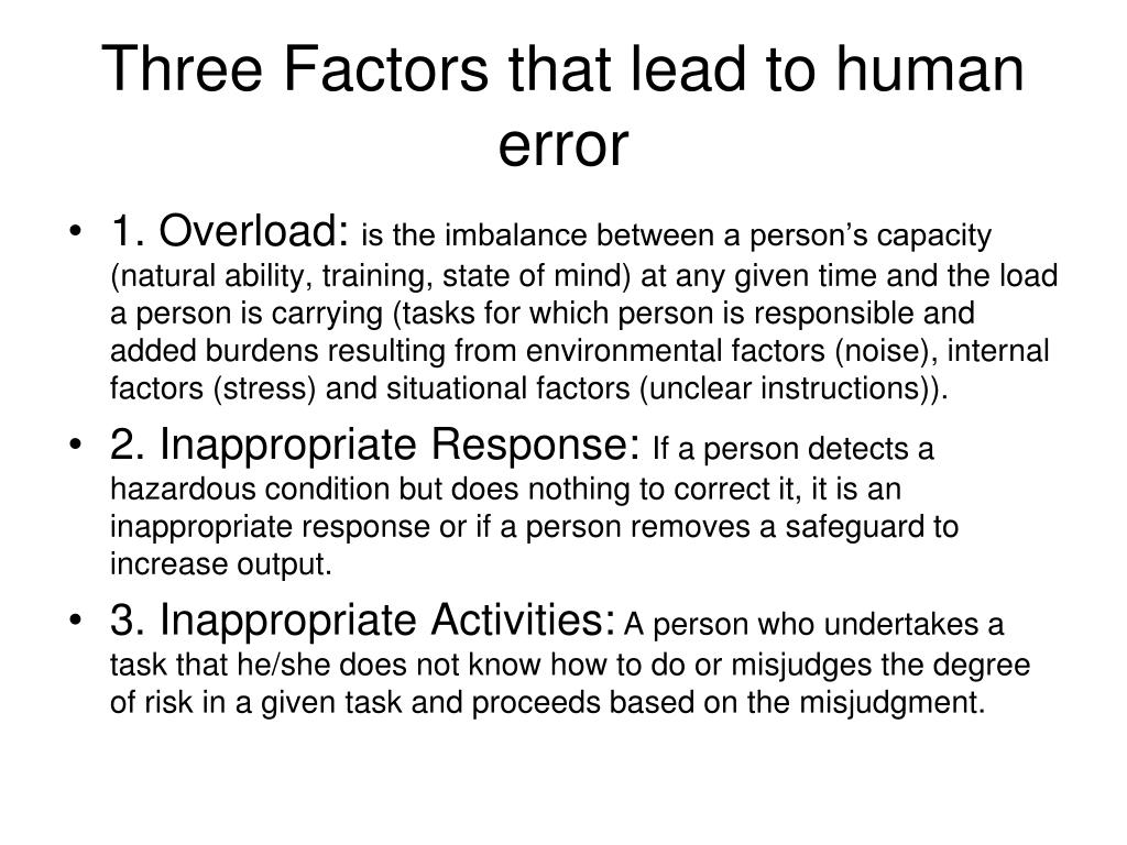 Three Factors that lead to human error
