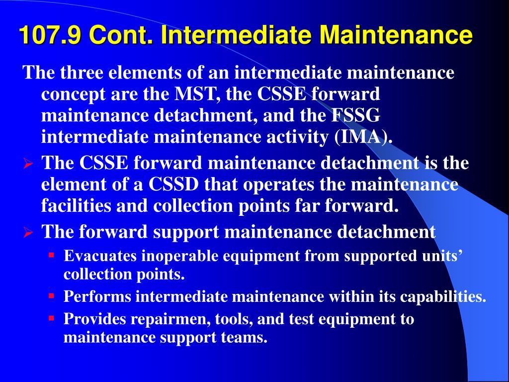 107.9 Cont. Intermediate Maintenance
