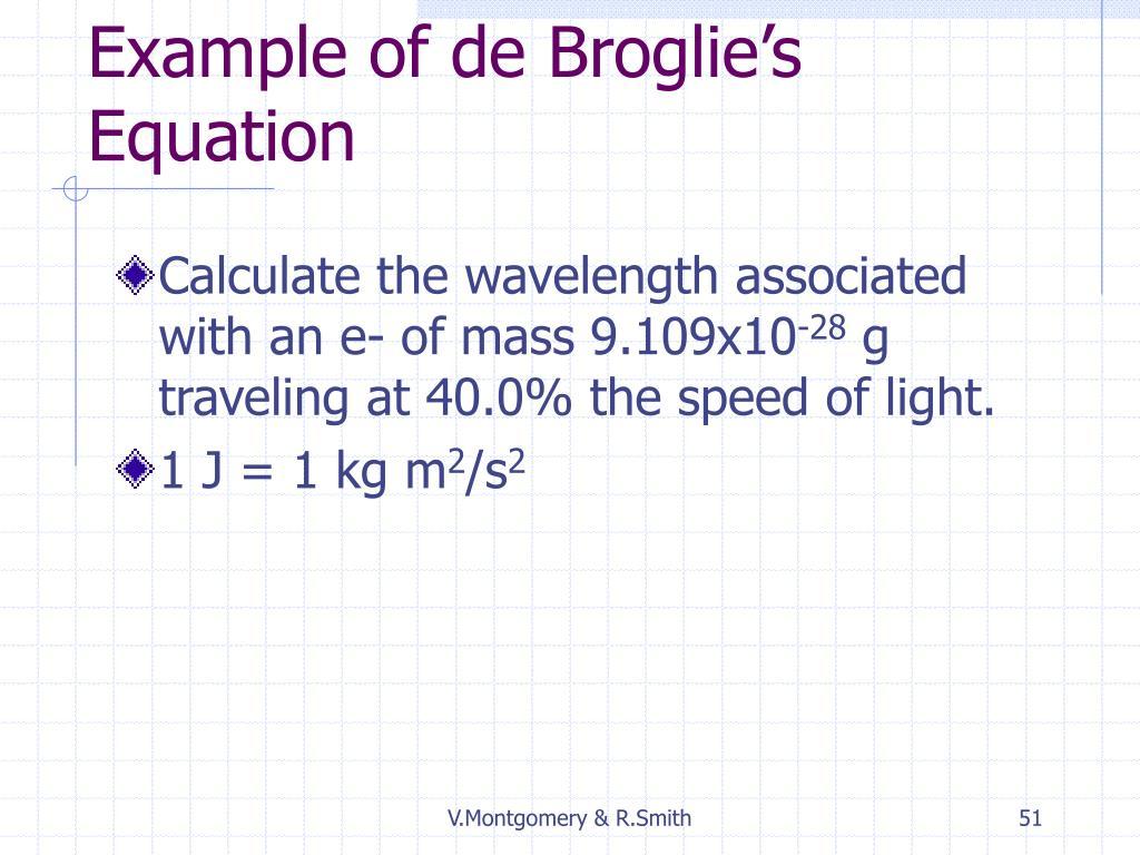 Example of de Broglie's Equation