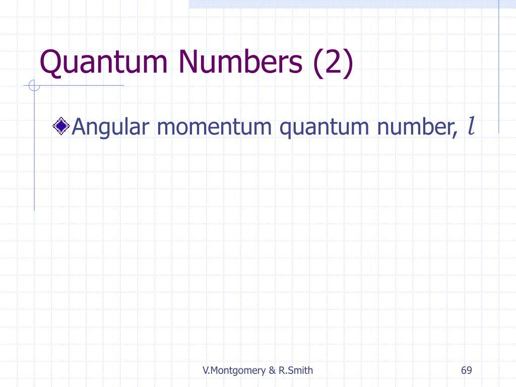 Quantum Numbers (2)