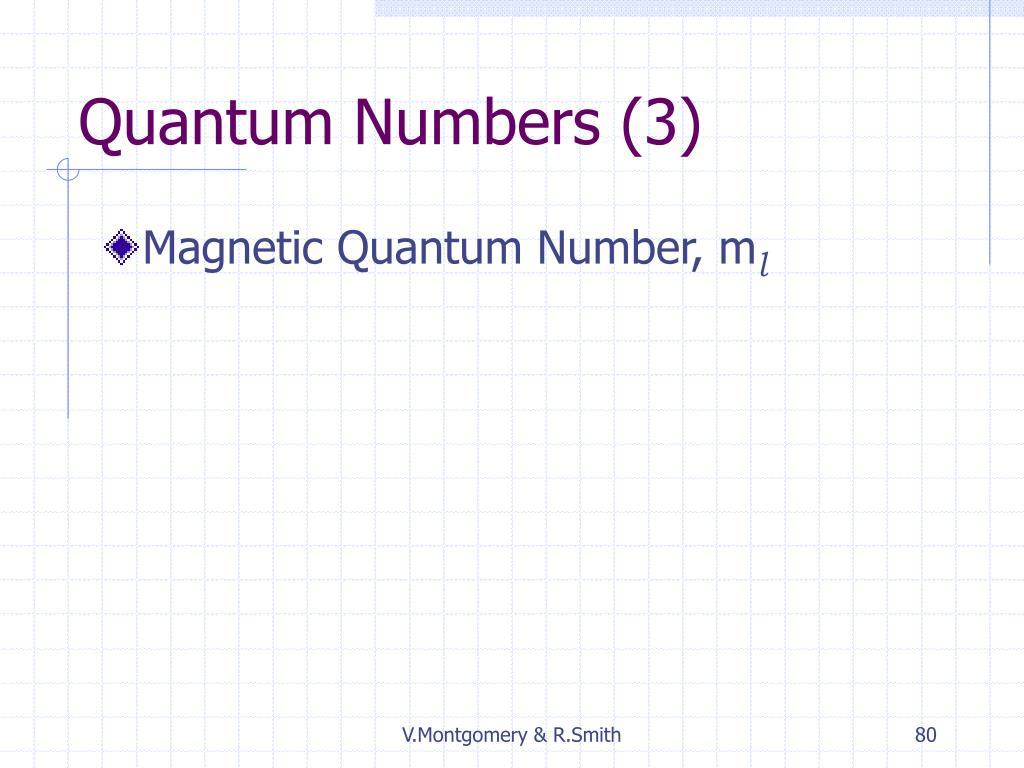 Quantum Numbers (3)