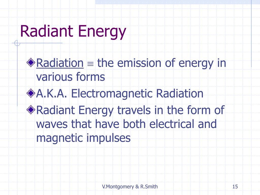 Radiant Energy