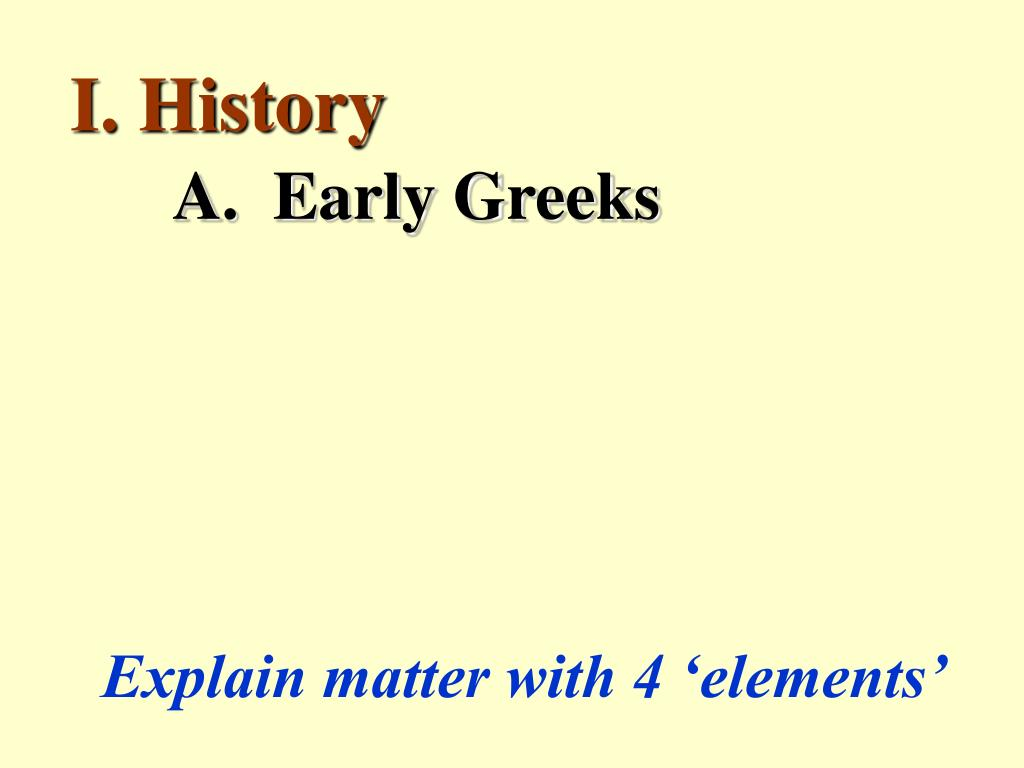 I. History