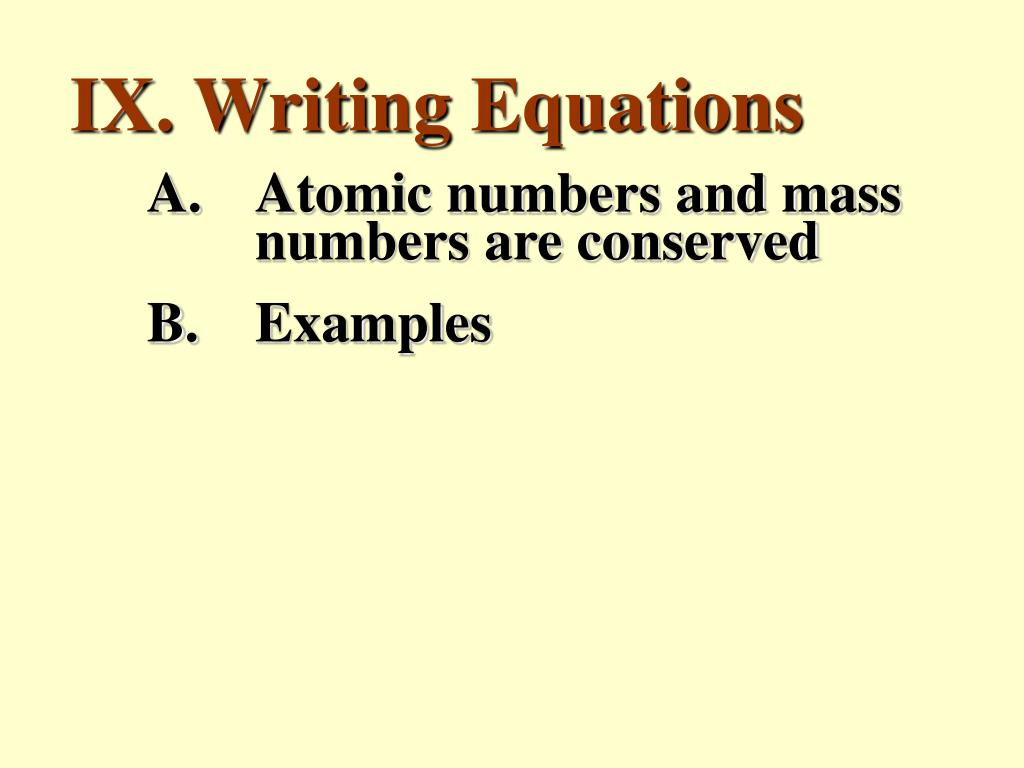 IX. Writing Equations