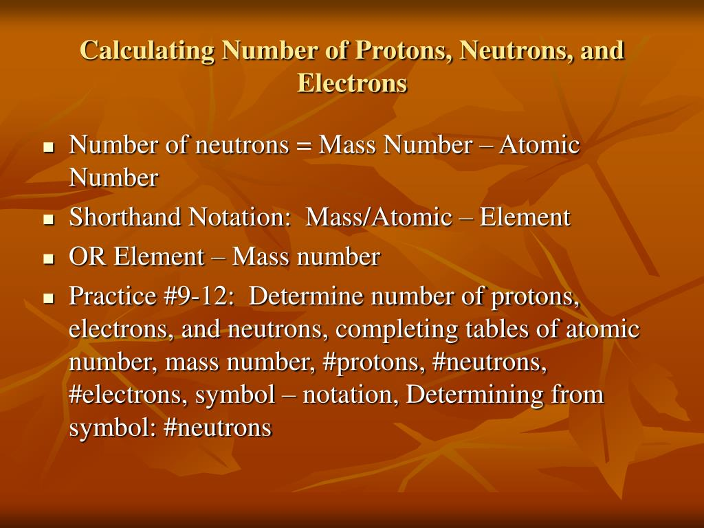 Calculating Number of Protons, Neutrons, and Electrons