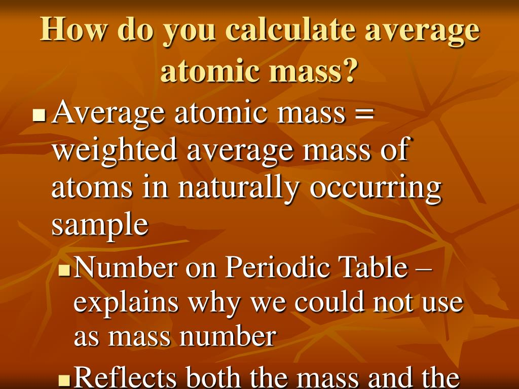 How do you calculate average atomic mass?