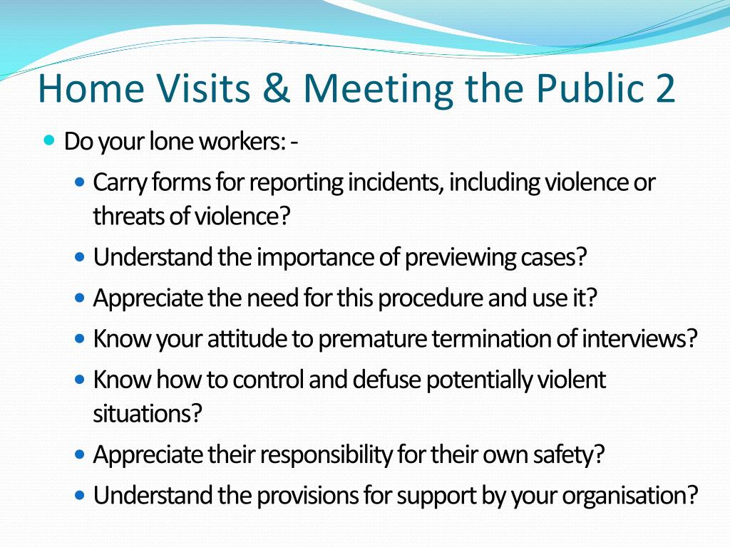 Home Visits & Meeting the Public 2