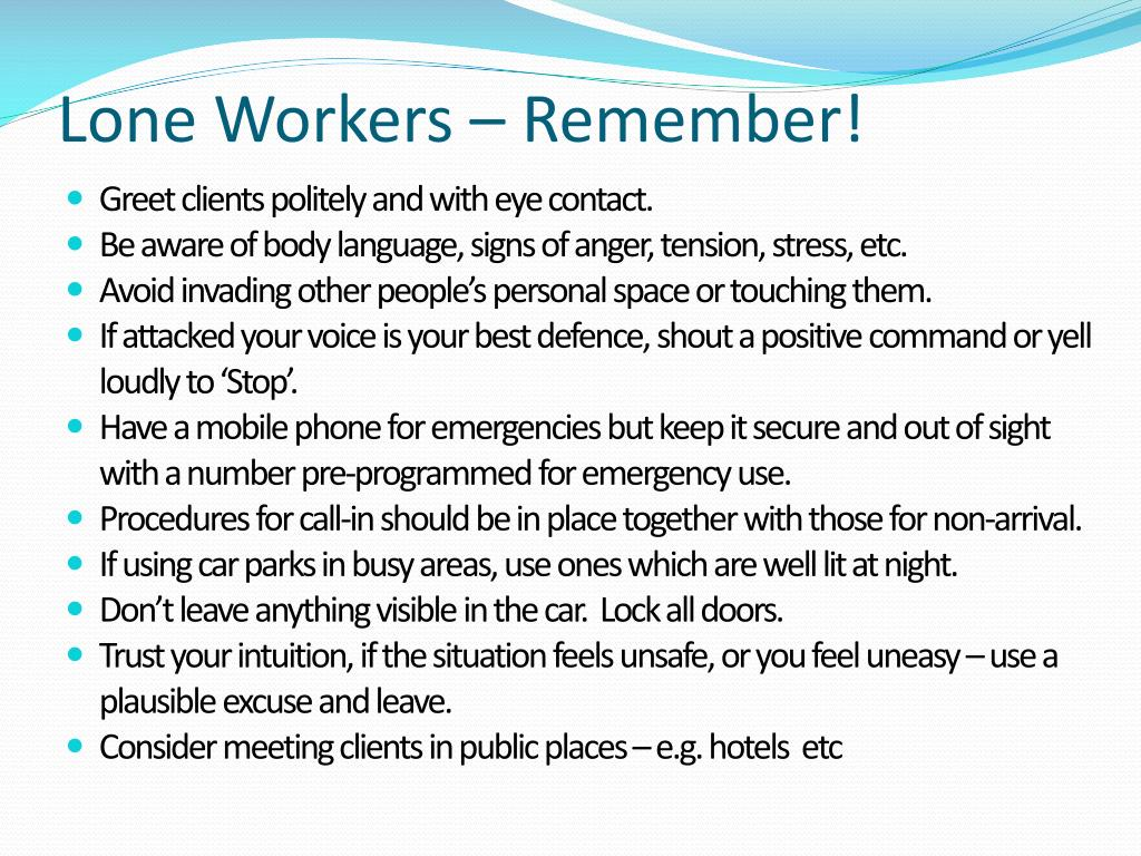 Lone Workers – Remember!