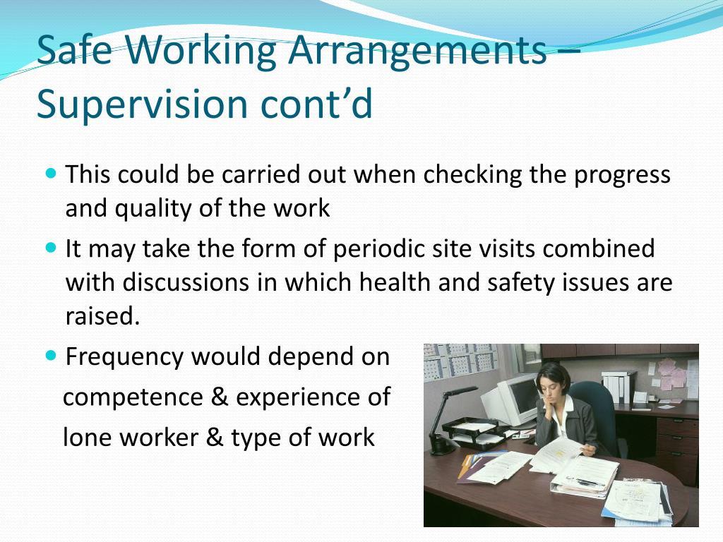 Safe Working Arrangements – Supervision cont'd