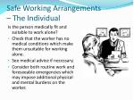 safe working arrangements the individual