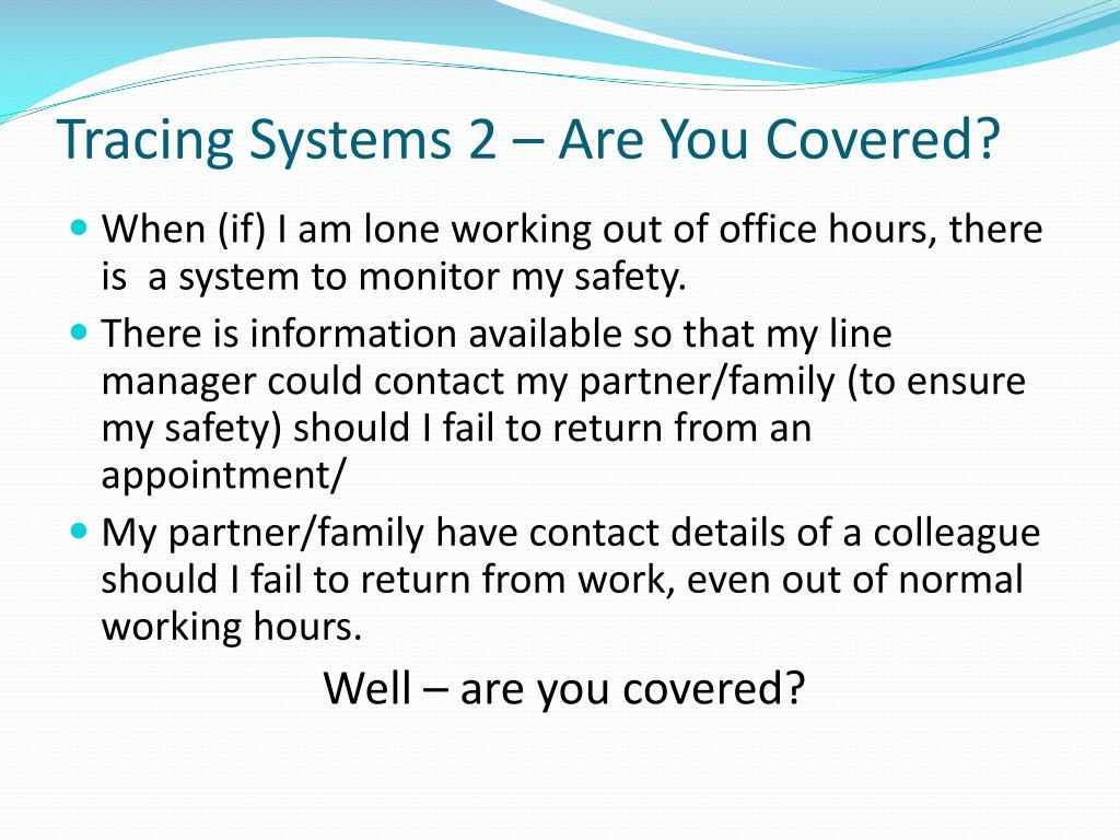 Tracing Systems 2 – Are You Covered?