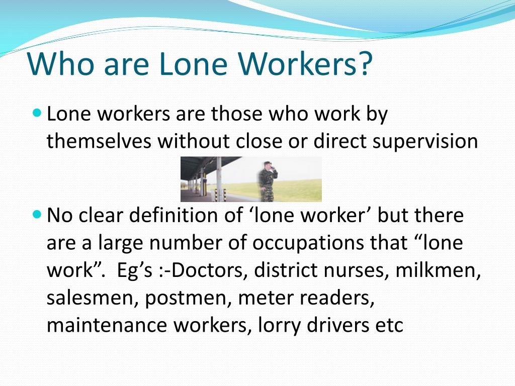Who are Lone Workers?