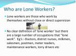 who are lone workers