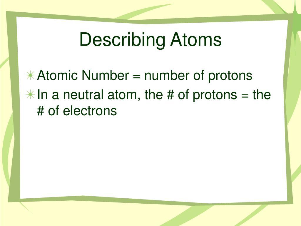 Describing Atoms