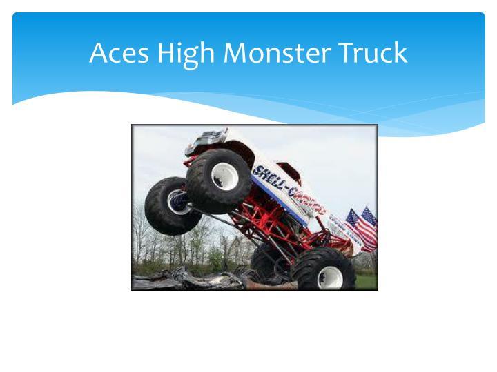Aces high monster truck